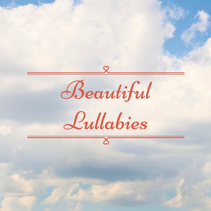 list of lullabies for adults